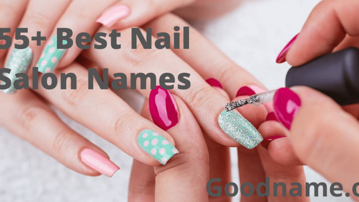 Most Clever Nail Salon Names