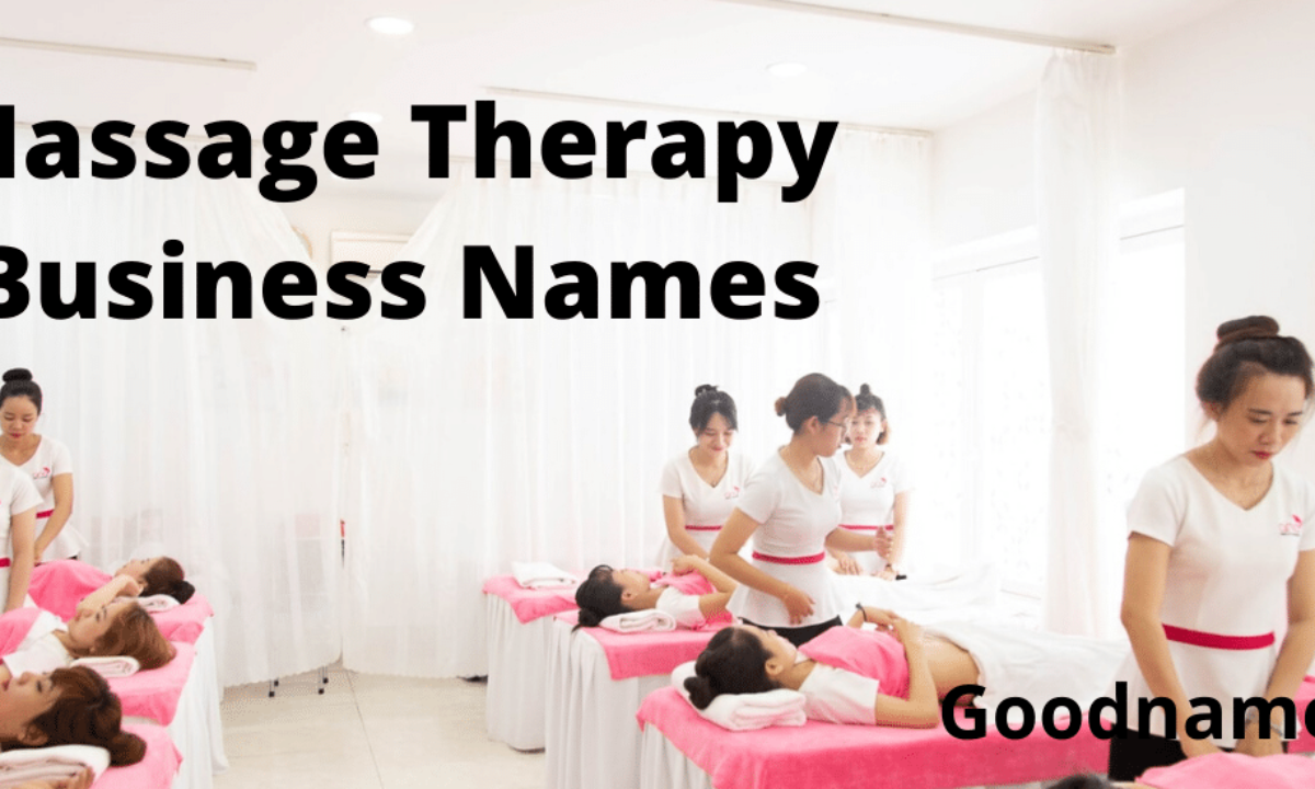 Massage Therapy Business Names Give A Good Name