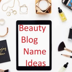 Inspiring Beauty Blog Name Ideas