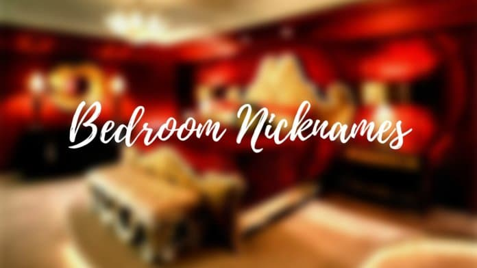 Bedroom Nicknames