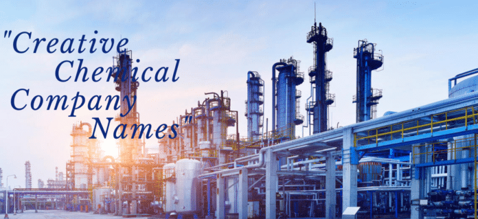 150+ Creative Names For Chemical Companies